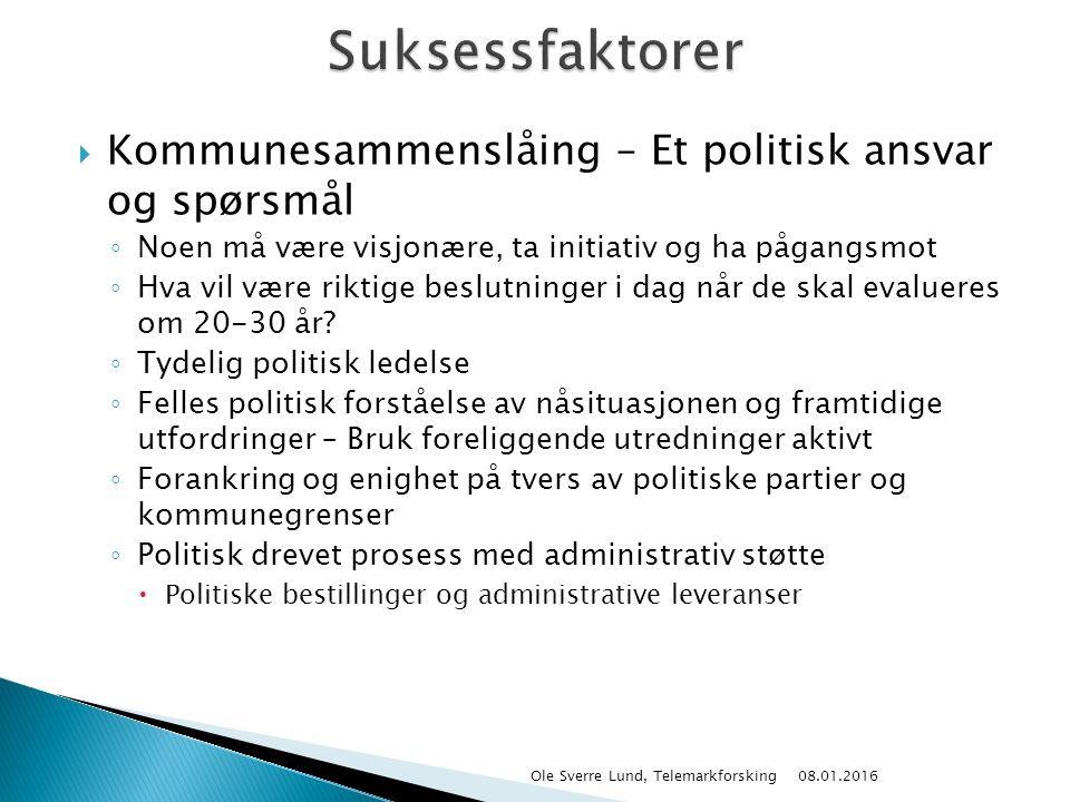  Kommunesammenslåing – Et politisk ansvar og spørsmål ◦ Noen må være visjonære, ta initiativ og ha pågangsmot ◦ Hva vil være riktige beslutninger i d
