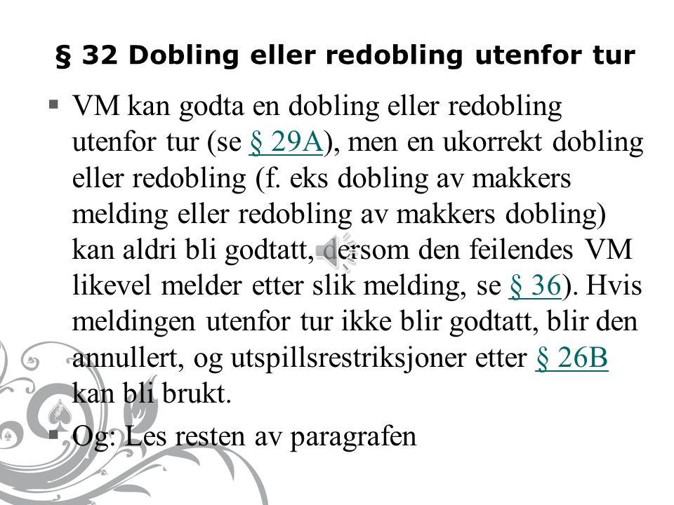 § 31. BUD UTENFOR TUR IV  NB.