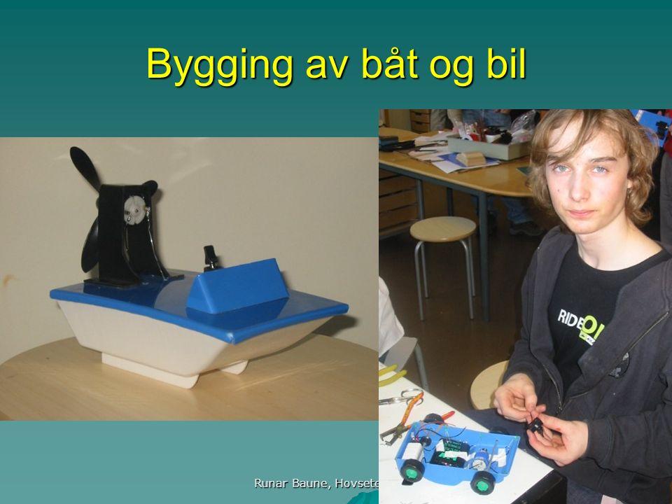 Runar Baune, Hovseter skole 10 Bygging av båt og bil