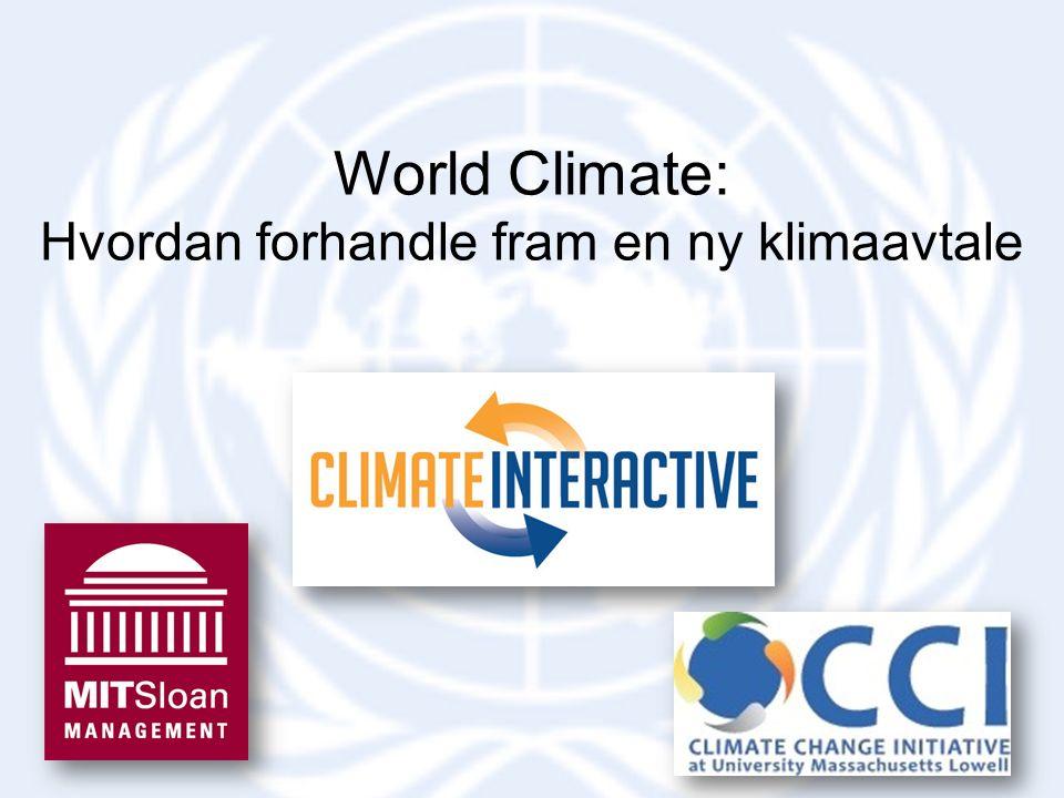World Climate: Hvordan forhandle fram en ny klimaavtale
