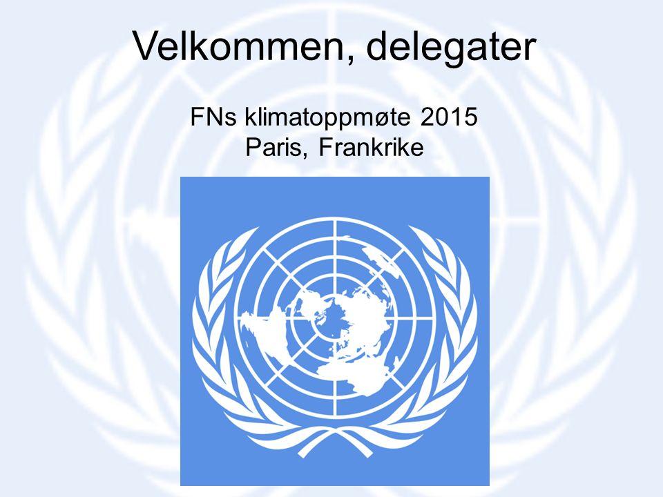 Velkommen, delegater FNs klimatoppmøte 2015 Paris, Frankrike