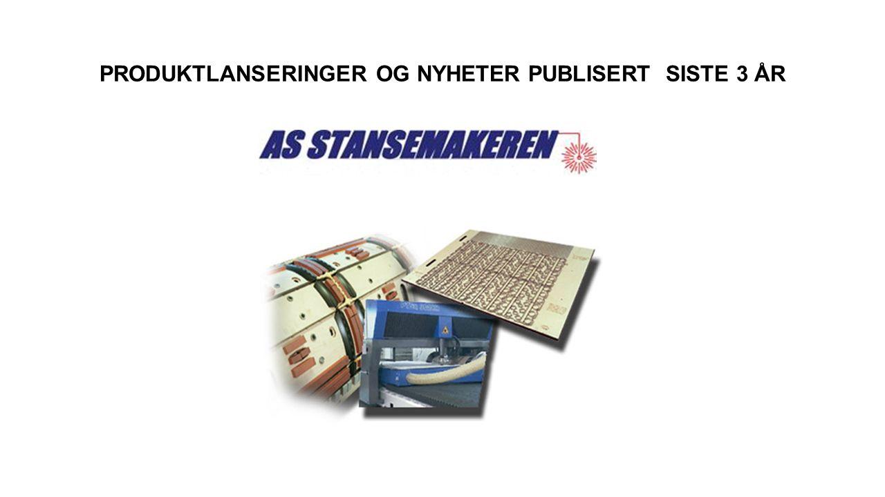 PRODUKTLANSERINGER OG NYHETER PUBLISERT SISTE 3 ÅR