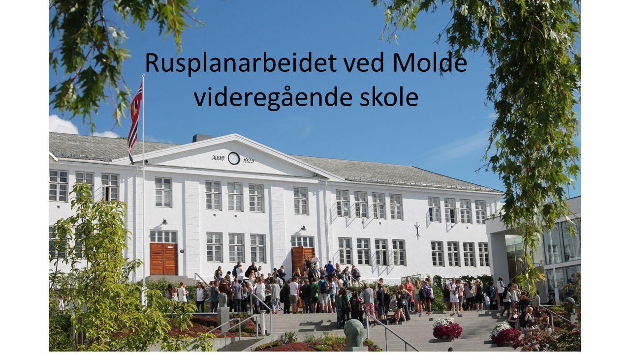 Rusplanarbeidet ved Molde videregående skole