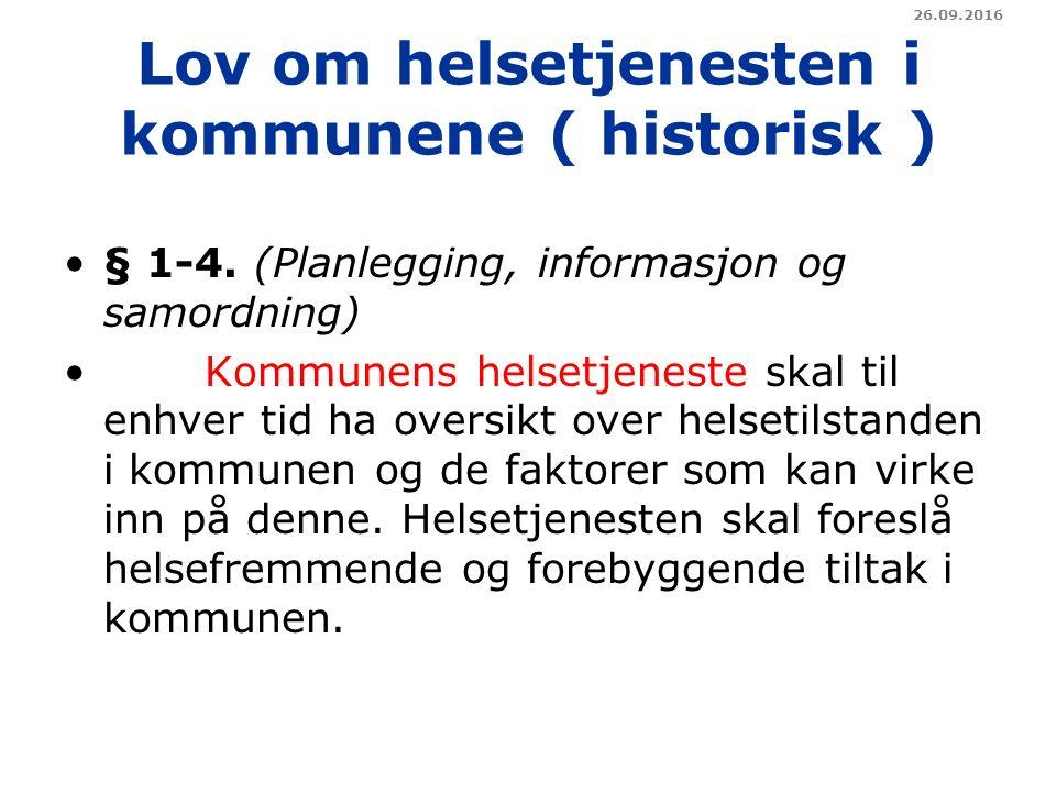 Lov om helsetjenesten i kommunene ( historisk ) § 1-4.