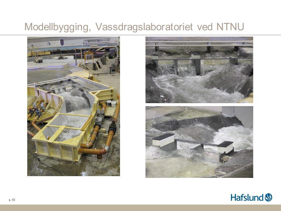 s.16 Modellbygging, Vassdragslaboratoriet ved NTNU