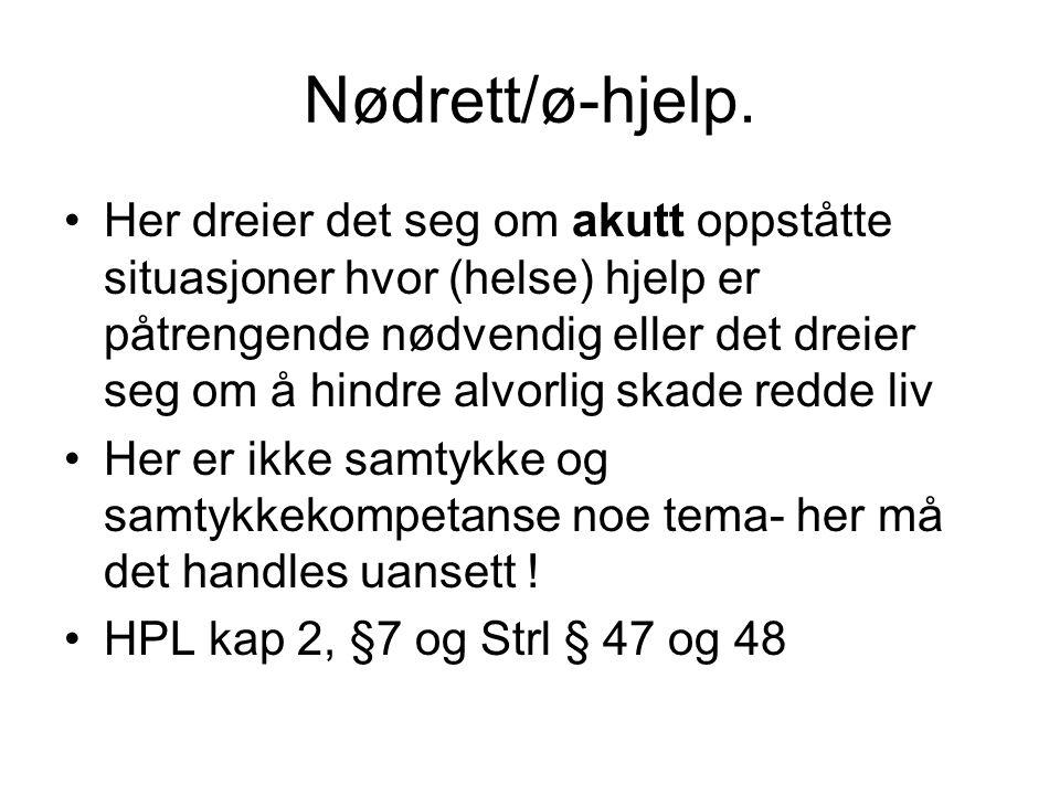 Nødrett/ø-hjelp.
