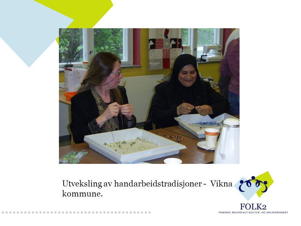 Utveksling av handarbeidstradisjoner - Vikna kommune.
