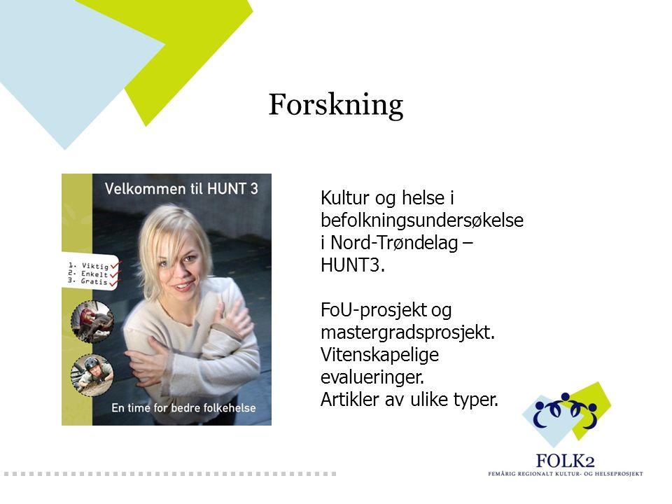 Forskning Kultur og helse i befolkningsundersøkelse i Nord-Trøndelag – HUNT3. FoU-prosjekt og mastergradsprosjekt. Vitenskapelige evalueringer. Artikl