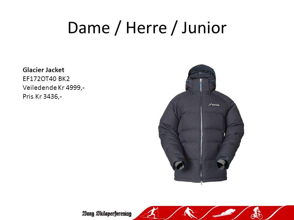 Dame / Herre / Junior Glacier Jacket EF172OT40 BK2 Veiledende Kr 4999,- Pris Kr 3436,-