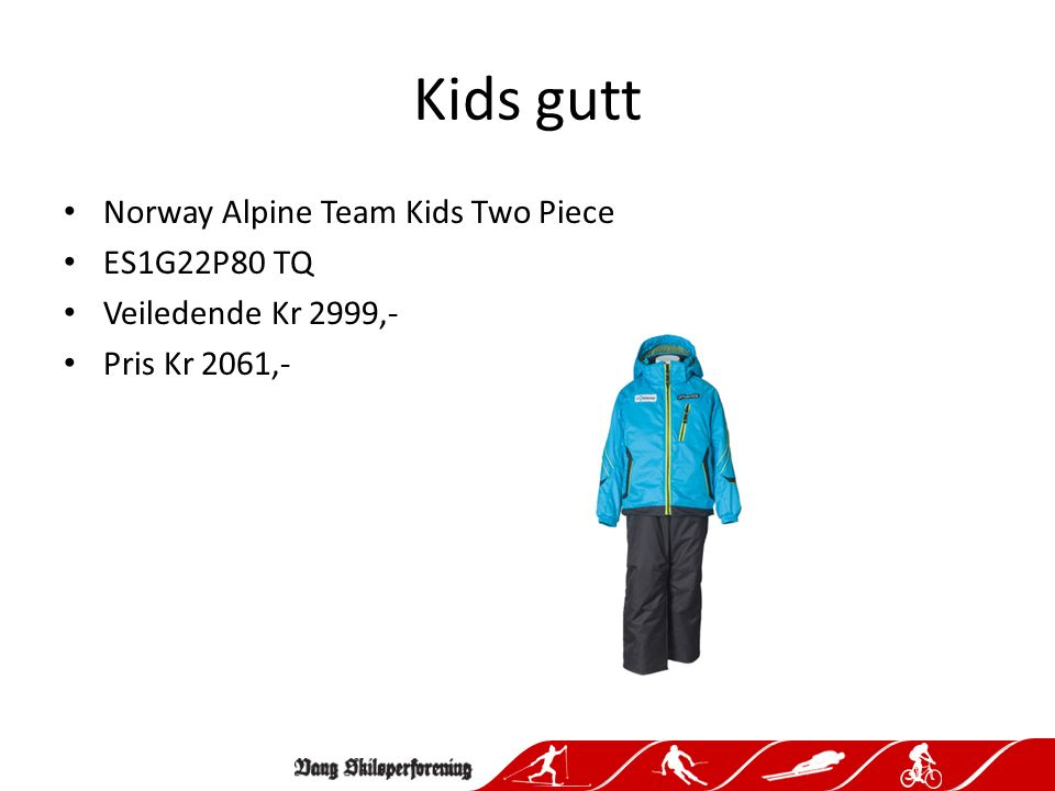 Kids gutt Norway Alpine Team Kids Two Piece ES1G22P80 TQ Veiledende Kr 2999,- Pris Kr 2061,-