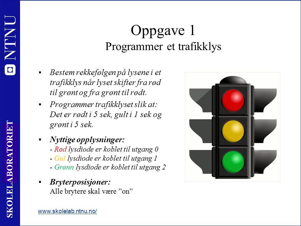 20 SKOLELABORATORIET Oppgave 1 Programmer et trafikklys Bestem rekkefølgen på lysene i et trafikklys når lyset skifter fra rød til grønt og fra grønt til rødt.
