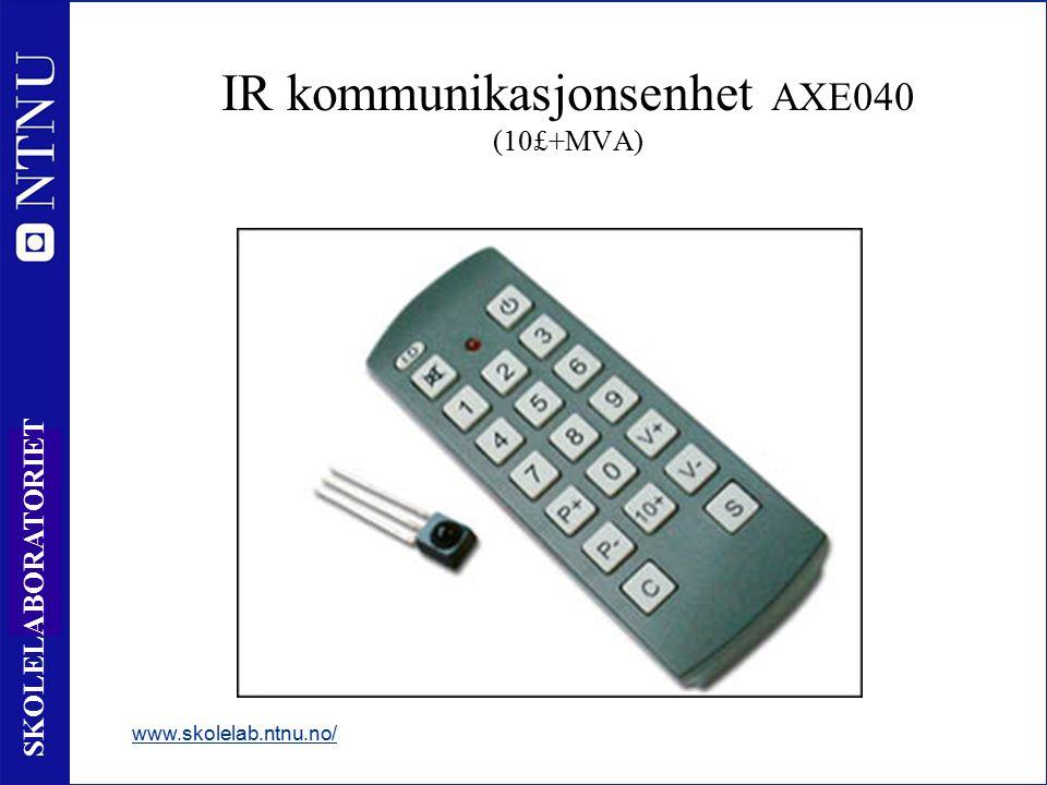 43 SKOLELABORATORIET www.skolelab.ntnu.no/ IR kommunikasjonsenhet AXE040 (10£+MVA)