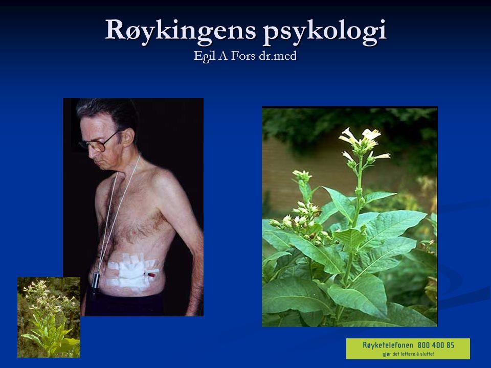 Røykingens psykologi Egil A Fors dr.med