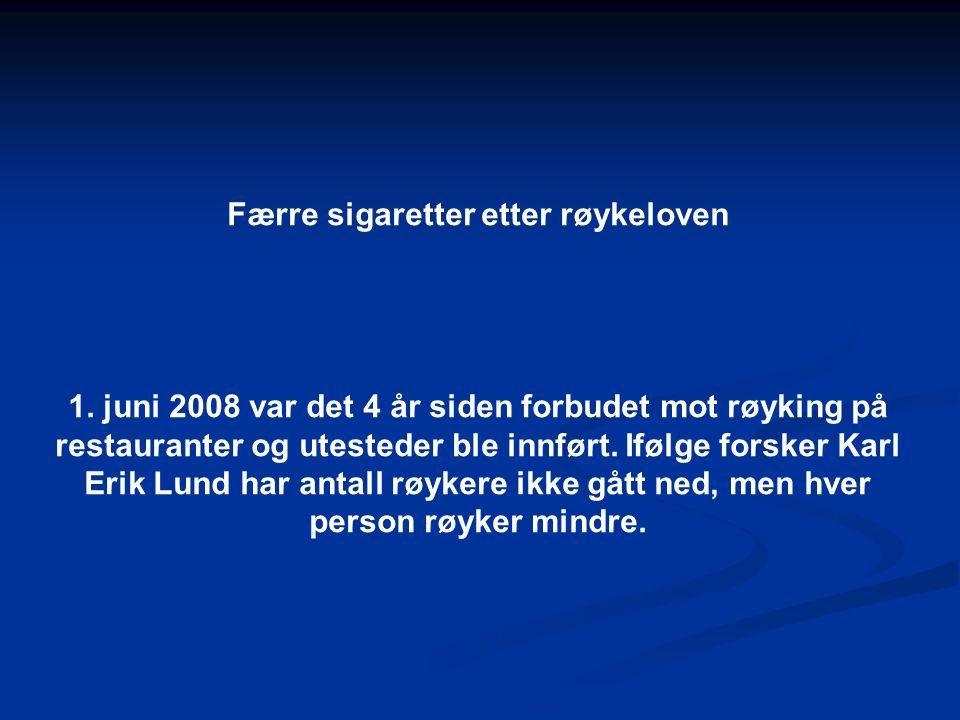 Færre sigaretter etter røykeloven 1.