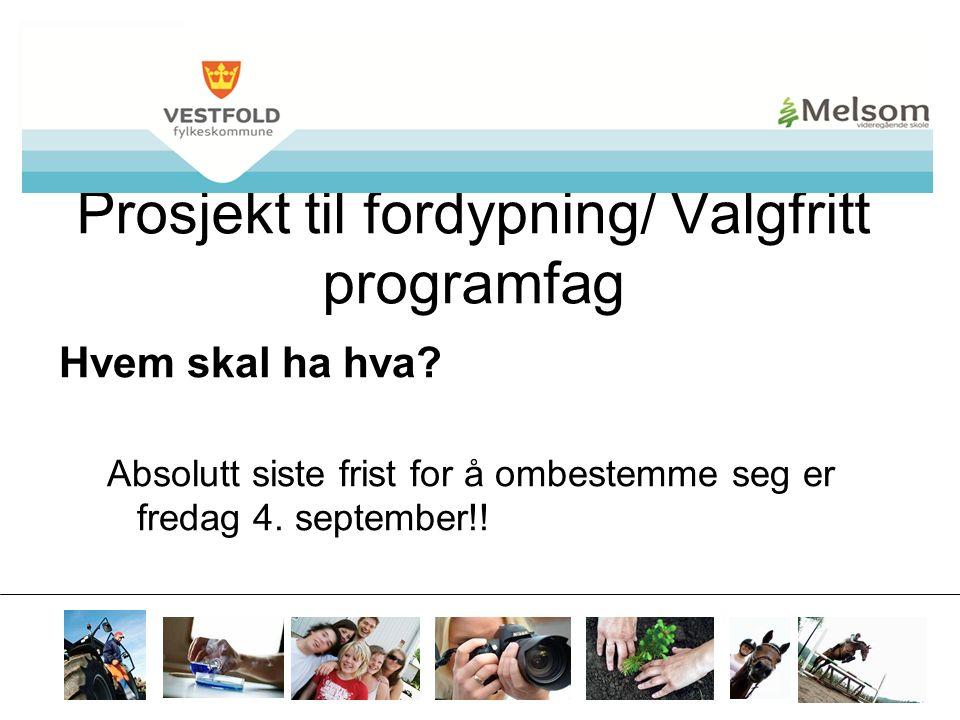 mvs.vfk.no Prosjekt til fordypning/ Valgfritt programfag Hvem skal ha hva.