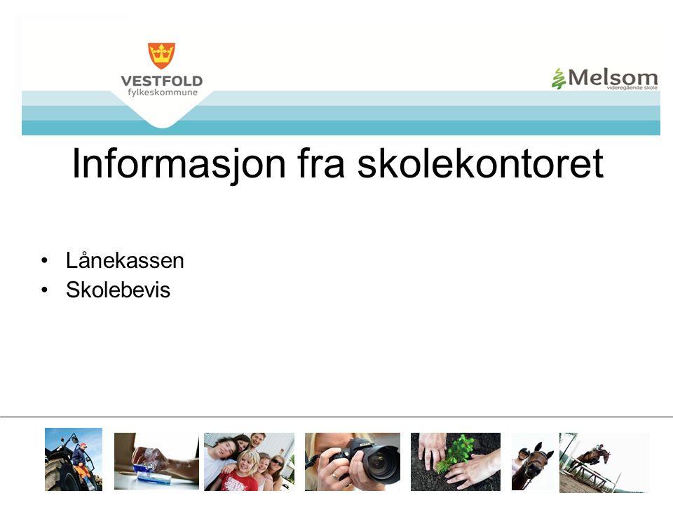 mvs.vfk.no Informasjon fra skolekontoret Lånekassen Skolebevis