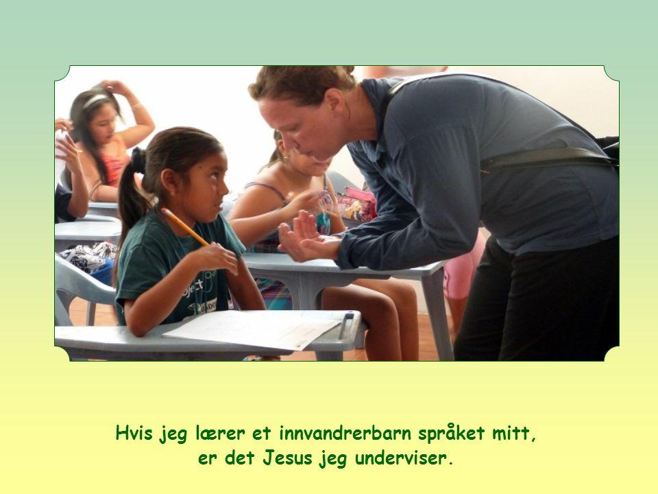 Det finnes ingen unntak. Hvis en gammel og syk person er Jesus, skulle vi ikke da gi ham det han trengte, så livet ble lettere?