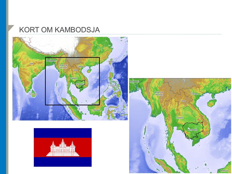 KORT OM KAMBODSJA