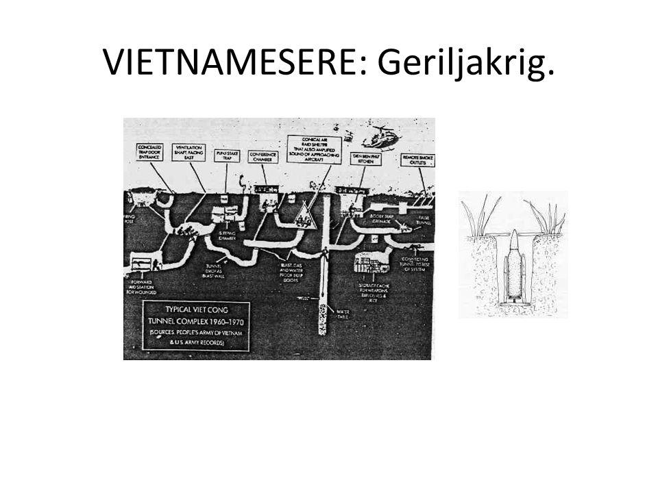 VIETNAMESERE: Geriljakrig.