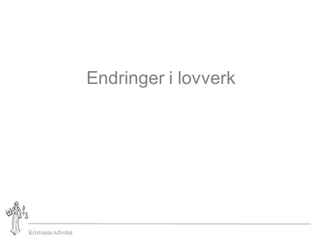 Kristiania Advokat Endringer i lovverk