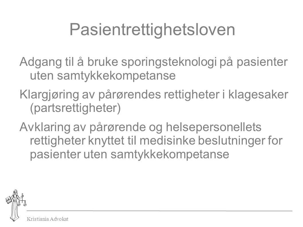 Kristiania Advokat Pasientrettighetsloven Adgang til å bruke sporingsteknologi på pasienter uten samtykkekompetanse Klargjøring av pårørendes rettighe