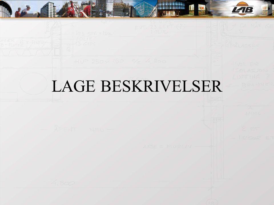 LAGE BESKRIVELSER