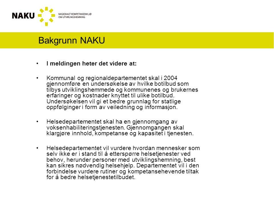 Bakgrunn NAKU Og videre heter det at: Regjeringen vil vurdere å bygge ut arbeidsmarkedstiltaket Varig tilrettelagt arbeid med nye plasser.