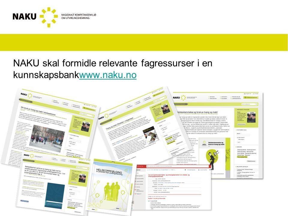 NAKU skal formidle relevante fagressurser i en kunnskapsbankwww.naku.nowww.naku.no