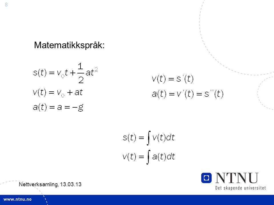 8 Nettverksamling, 13.03.13 Matematikkspråk: