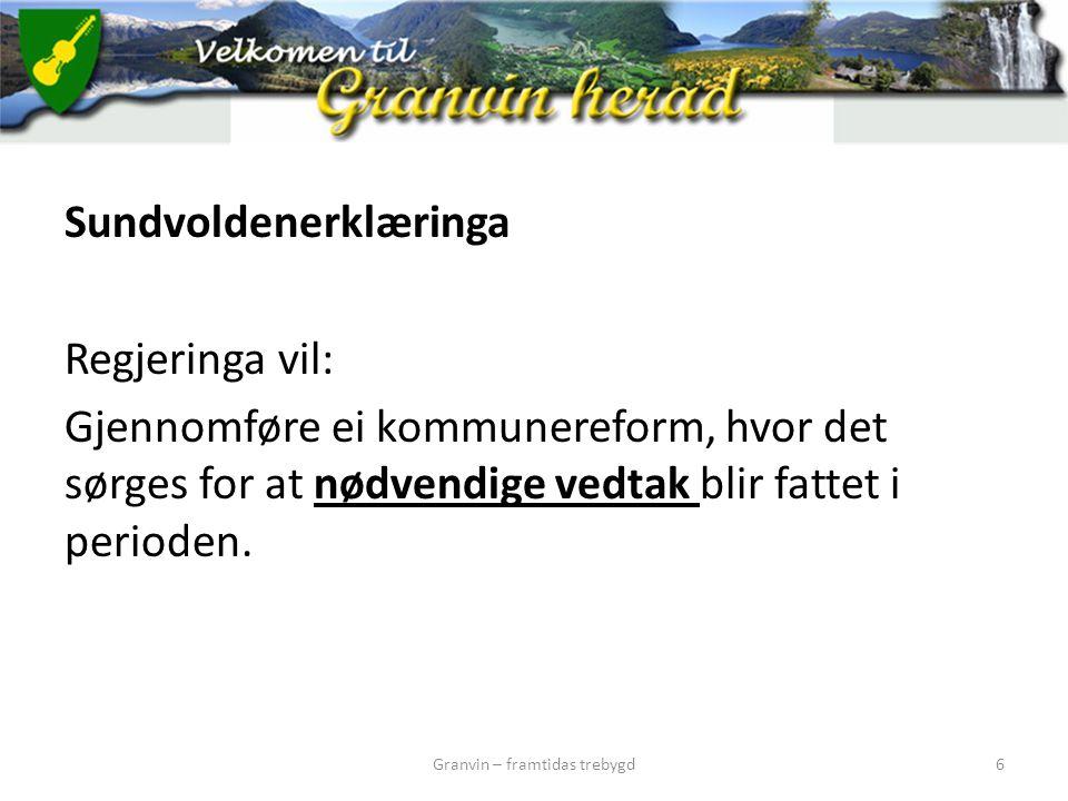 Stortingets, våren 2014 Innstilling 1.1.3 Kommunereform En hensiktsmessig kommuneinndeling er viktig for å sikre og videreutvikle framtidige velferdstjenester og en god og helhetlig lokal samfunnsutvikling.