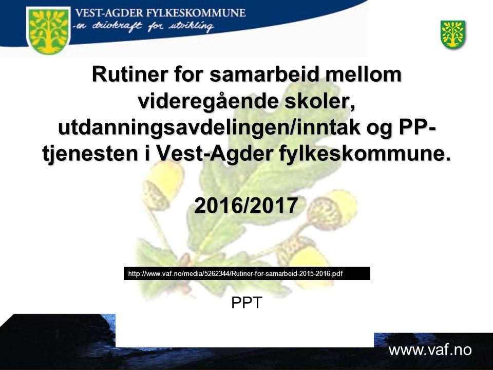 www.vaf.no Vedleggsskjema  Drøfting av case og «paragraf-torg»  http://www.vaf.no/tjenester/utdanning/soeke- skoleplass/ http://www.vaf.no/tjenester/utdanning/soeke- skoleplass/