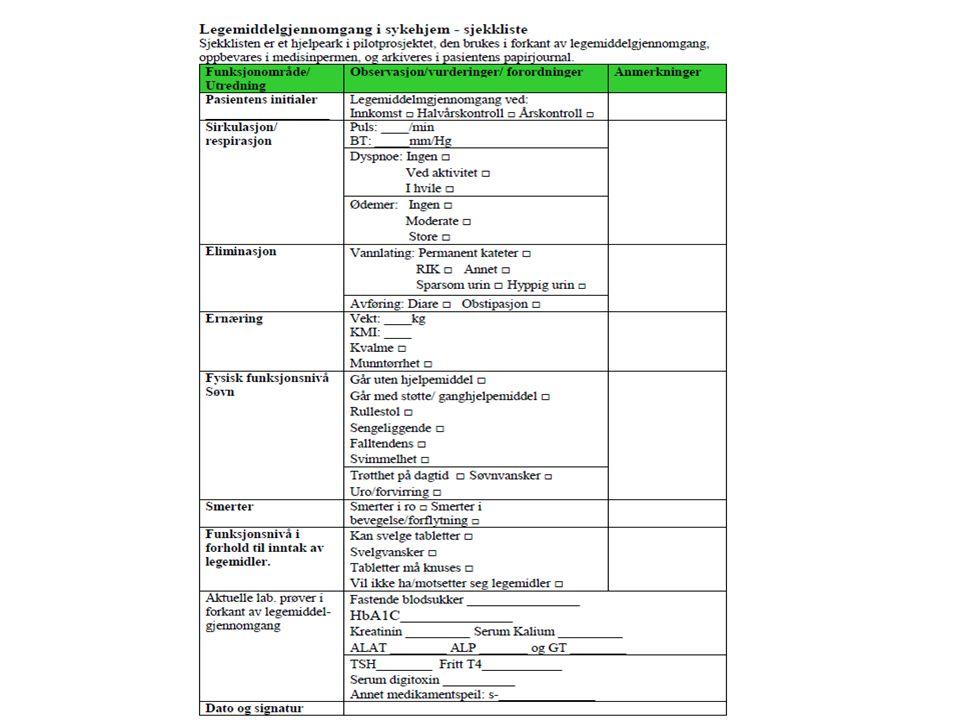 Legemiddelgjennomgang – Våre erfaringer (2)  Hjelpemidlene som er brukt under LMG, er blitt tatt i bruk i stor grad i behandlingen av de øvrige beboerne/pasientene.