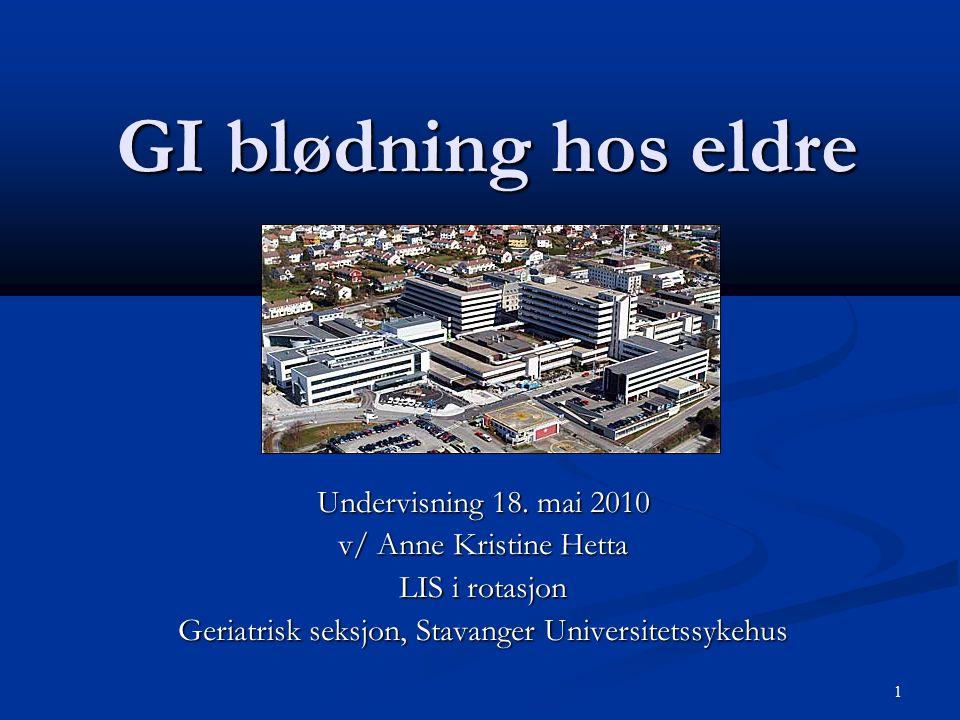 1 GI blødning hos eldre Undervisning 18.