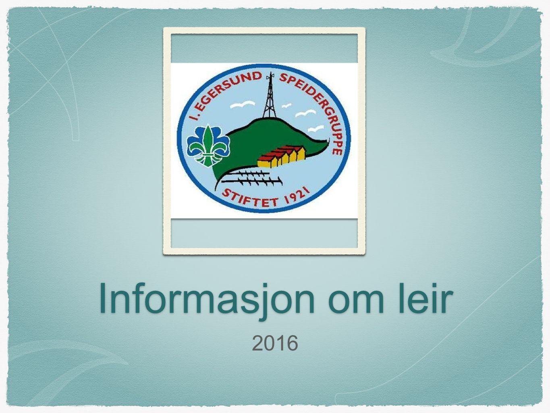 Informasjon om leir 2016
