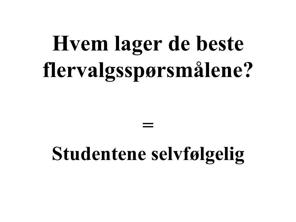 = Studentene selvfølgelig