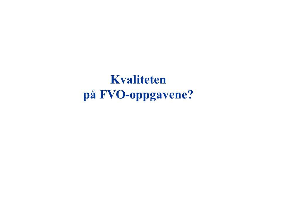 Kvaliteten på FVO-oppgavene