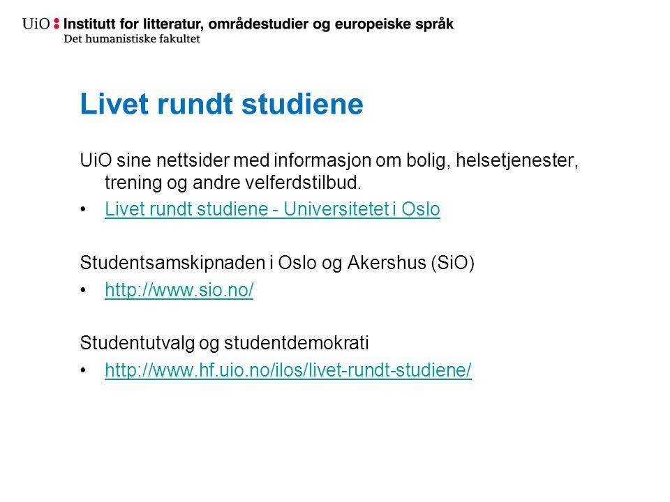 Livet rundt studiene UiO sine nettsider med informasjon om bolig, helsetjenester, trening og andre velferdstilbud.