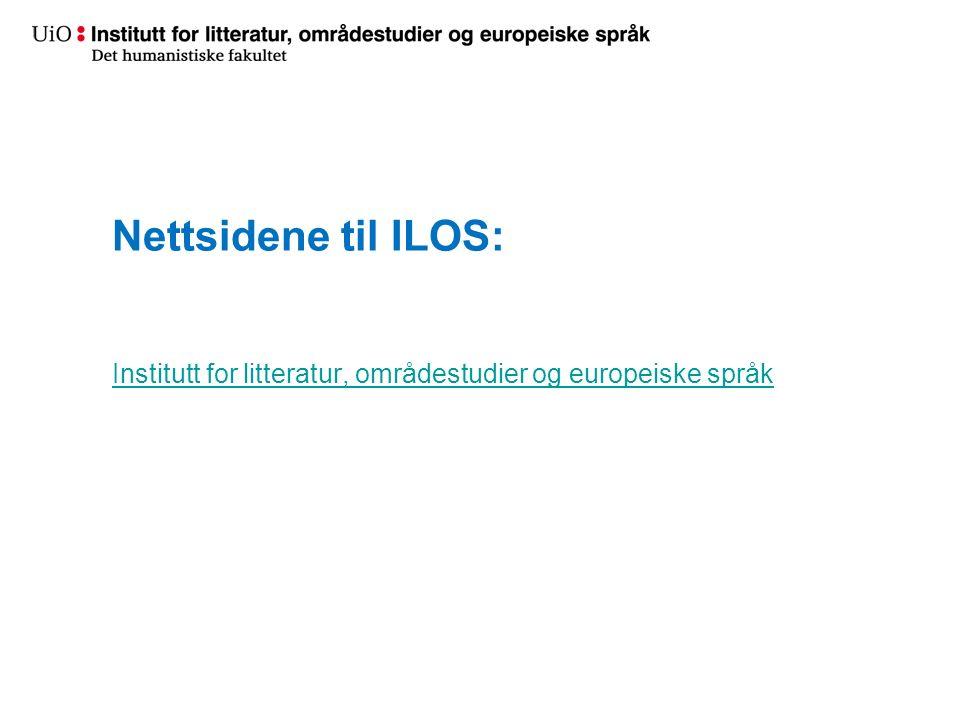 Nettsidene til ILOS: Institutt for litteratur, områdestudier og europeiske språk