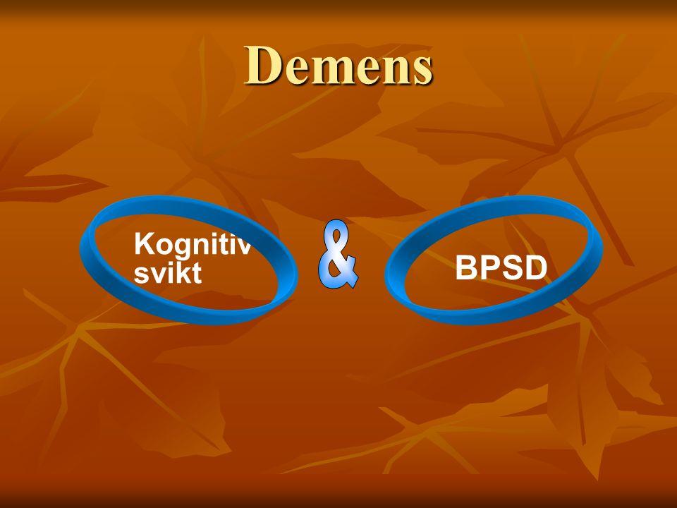 Behavioural and Psychological Symptoms of Dementia (BPSD)