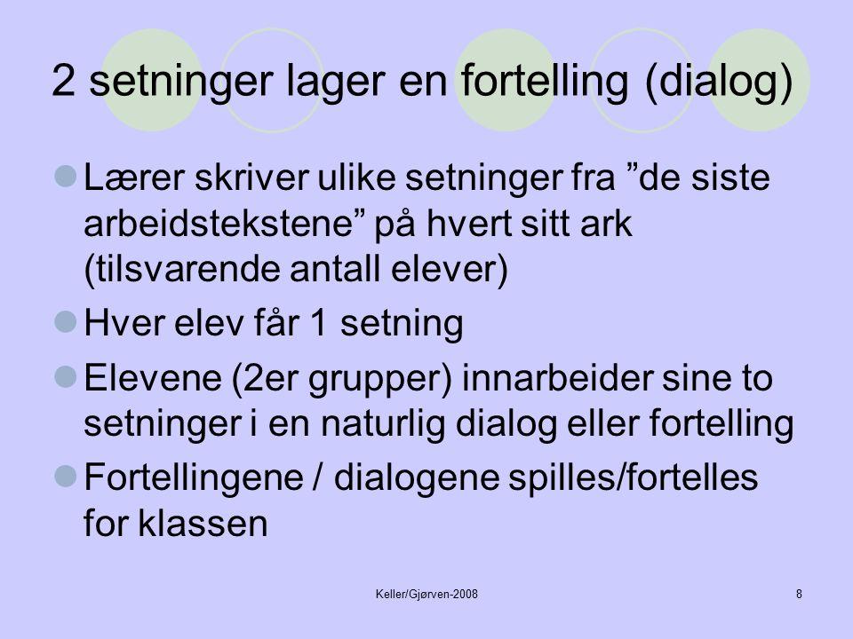 Keller/Gjørven-20089 Eksempelsetninger.Lag dialogene.