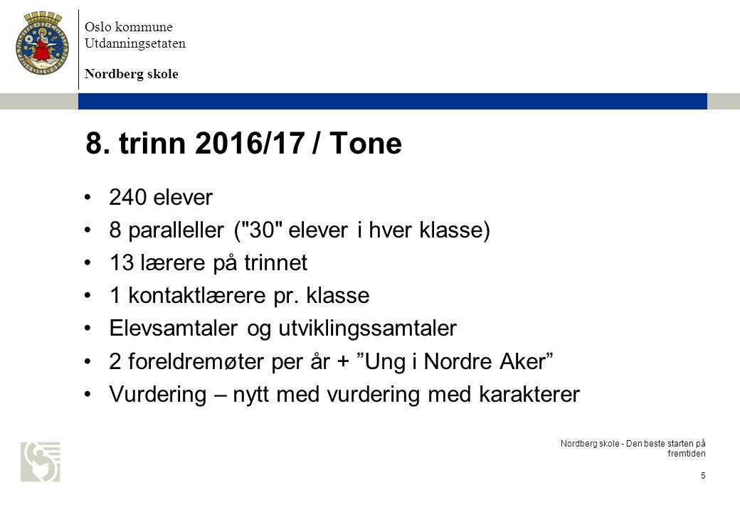 Oslo kommune Utdanningsetaten Nordberg skole 6 8.