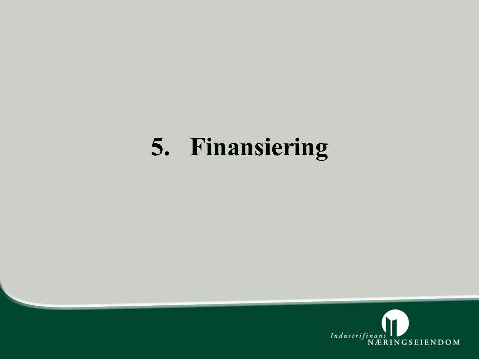 5. Finansiering