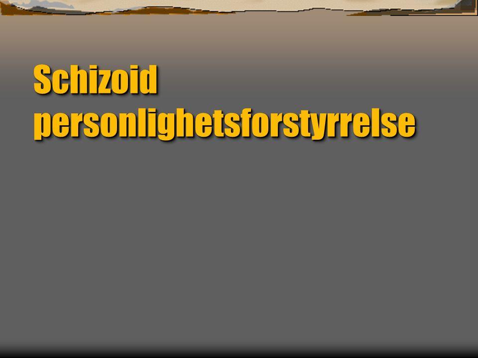 Schizoid personlighetsforstyrrelse