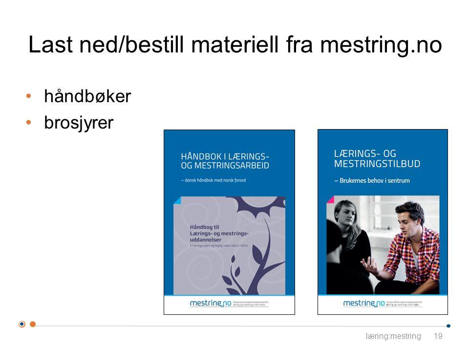 Last ned/bestill materiell fra mestring.no håndbøker brosjyrer læring:mestring19