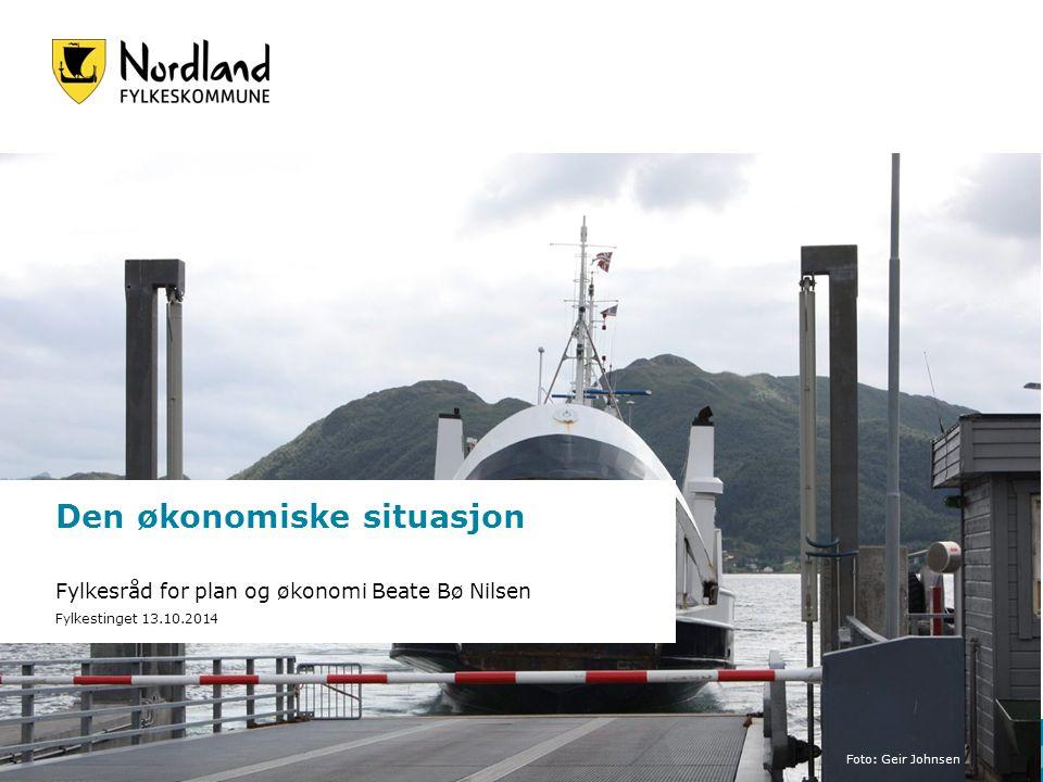Den økonomiske situasjon Fylkesråd for plan og økonomi Beate Bø Nilsen Fylkestinget 13.10.2014 Foto: Geir Johnsen