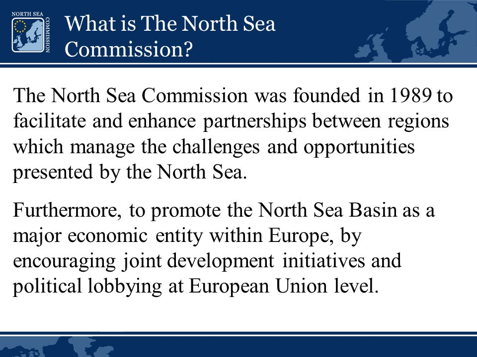 What is The North Sea Commission.