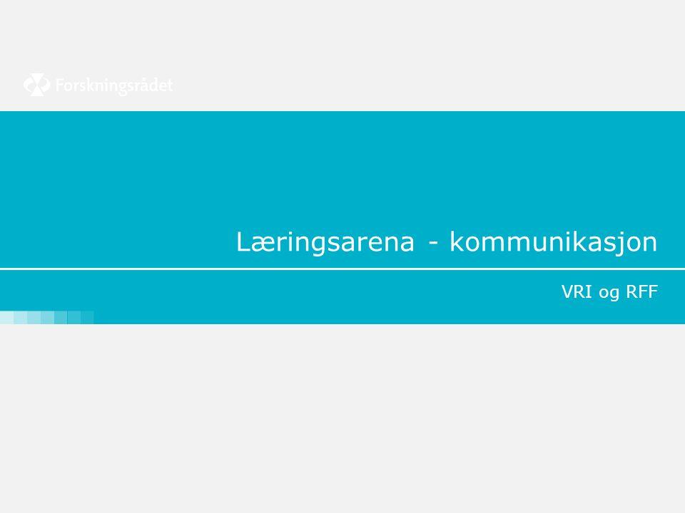 Læringsarena - kommunikasjon VRI og RFF