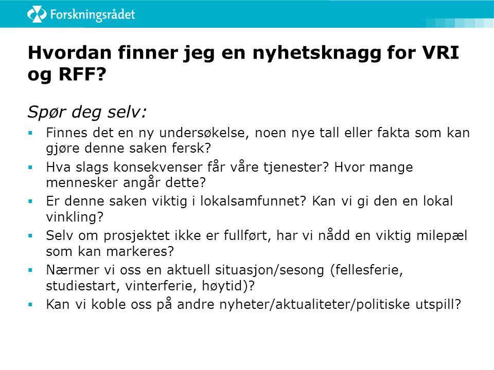 Hvordan finner jeg en nyhetsknagg for VRI og RFF.
