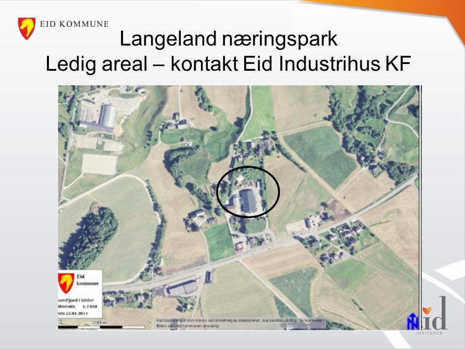 Langeland næringspark Ledig areal – kontakt Eid Industrihus KF