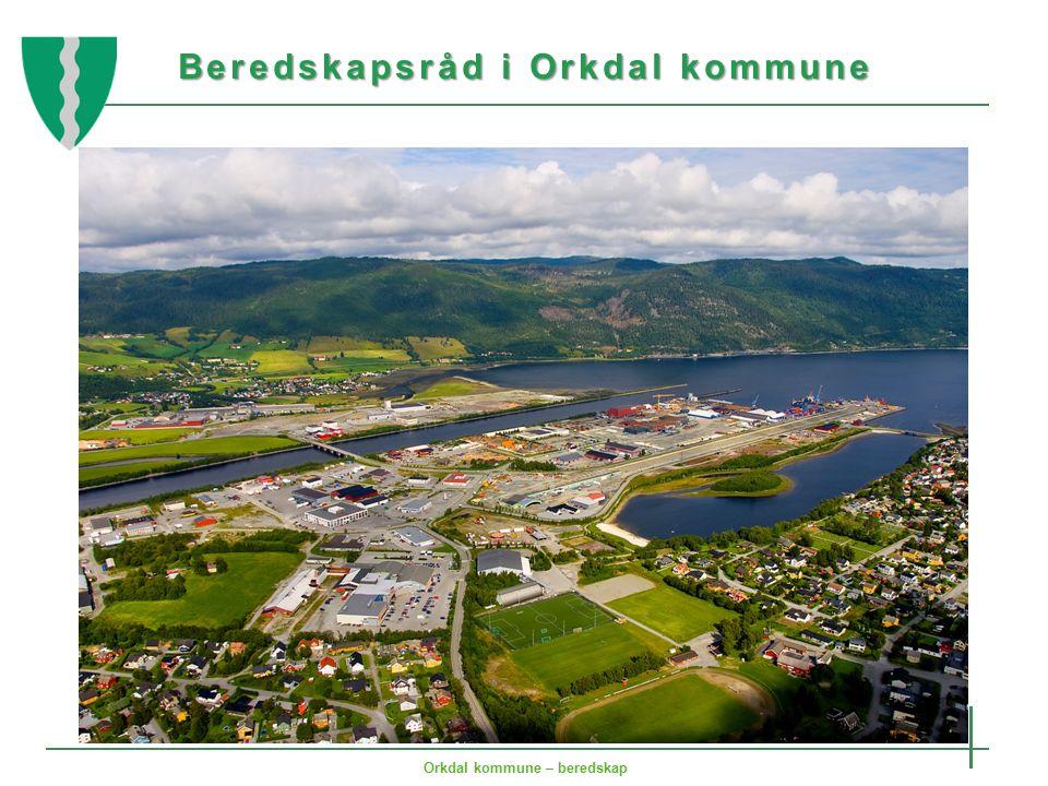 Beredskapsråd i Orkdal kommune Orkdal kommune – beredskap